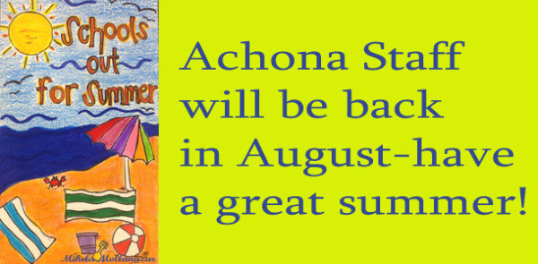 Achona's off for Summer!