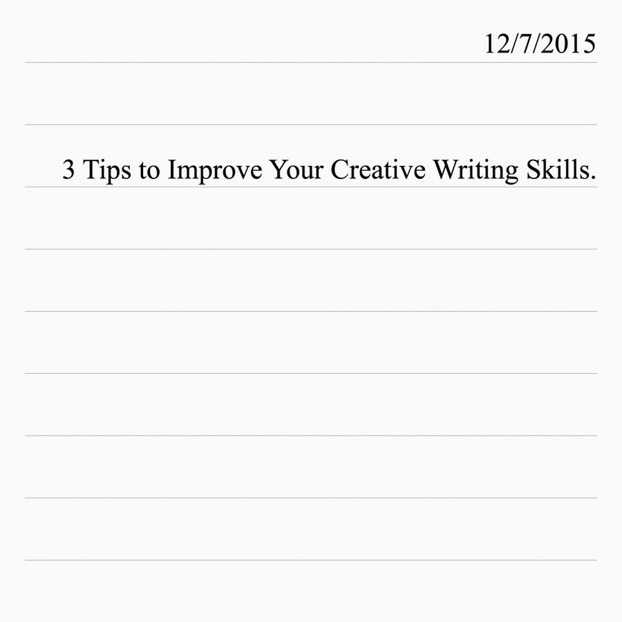 tips to improve your creative writing Writing is intimidating to a lot of people, particularly those who don't write for a living or on a regular basis but writing doesn't have to be agonizing and with a little discipline, almost anybody can improve here are 16 ways.