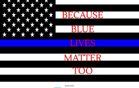 Because Blue Lives Matter Too