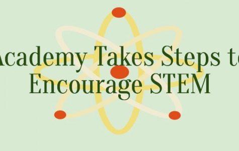 Academy Takes Steps to Encourage STEM