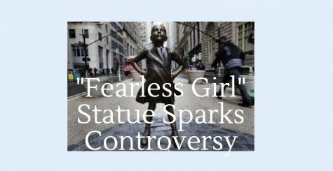 """""""Fearless Girl"""" Statue Sparks Controversy"""