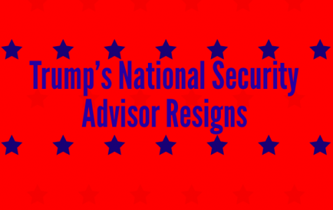 Trump's National Security Advisor Resigns