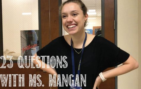 23 Questions with Ms. Mangan