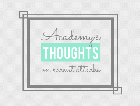 Academy's Thoughts on Recent Attacks
