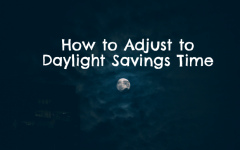 How to Adjust to Daylight Savings Time Ending