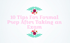 Tips For Getting Ready for Formal After the Science Exam