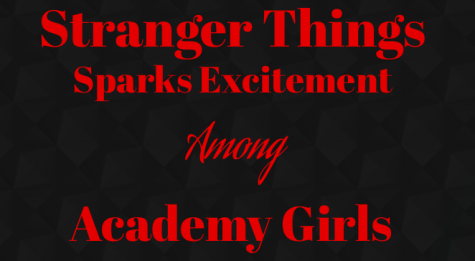 Stranger Things Sparks Excitement Among Academy Girls