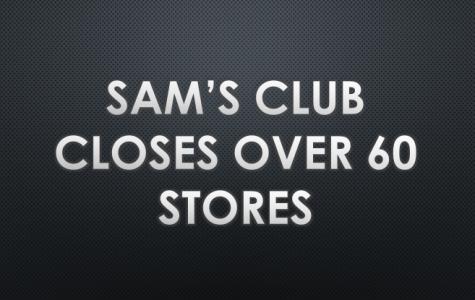 Sam's Club Closes Over 60 Stores