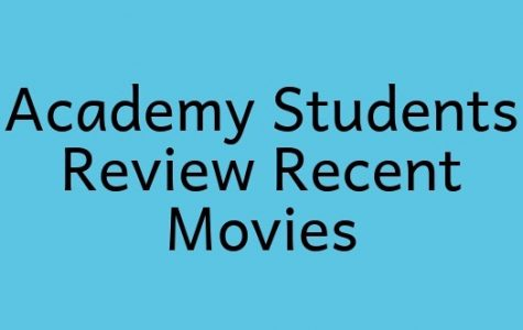 Academy Students Review Recent Movies