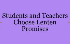 Students and Faculty Choose Lenten Promises