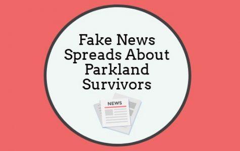Fake News Spreads About Parkland Survivors