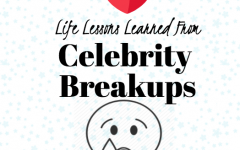 Lessons From Celebrity Breakups