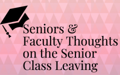 What Seniors and Faculty Will Miss About The Senior Class