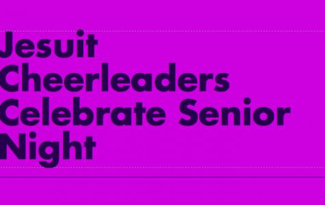Jesuit Cheerleaders Celebrate Senior Night