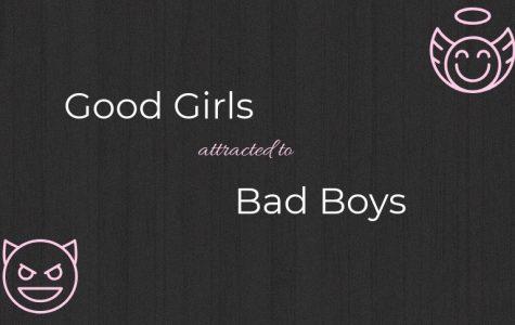 Why Do Good Girls Run to Bad Boys?