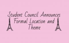 Student Council Announces Formal Location and Theme