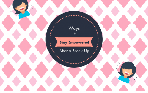 Ways to Stay Empowered After a Break-Up