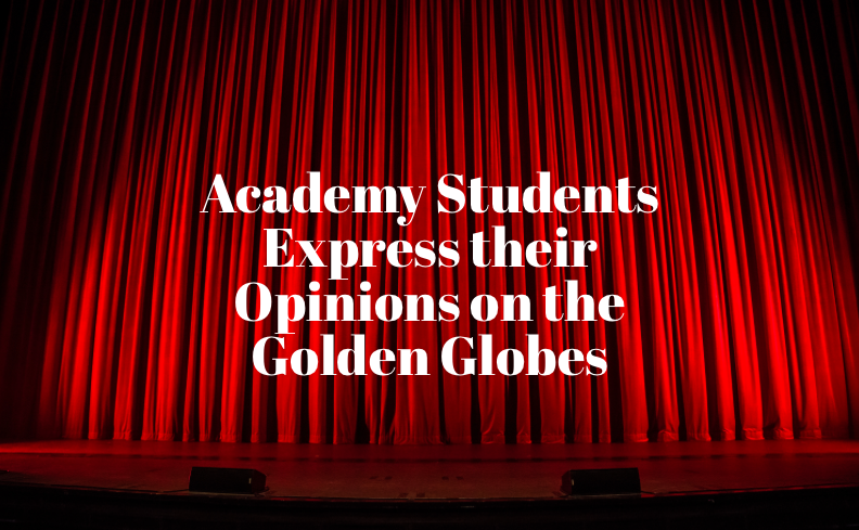 Academy Students Express their Opinions on the Golden Globes