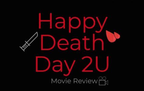 """Happy Death Day 2U"": Movie Review"