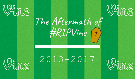 The Aftermath of #RIPVine