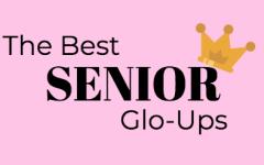 Senior Glo Ups: Freshman Year to Now